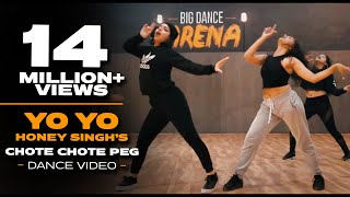 Download Chhote Chhote Peg - Yo Yo Honey Singh I Dance Video - Big Dance I Atul X Karan Video