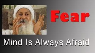 Download OSHO: Mind Is Always Afraid Video
