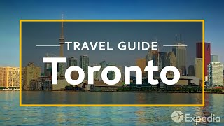 Download Toronto Vacation Travel Guide | Expedia Video
