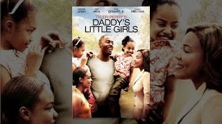 Download Tyler Perry's Daddy's Little Girls Video