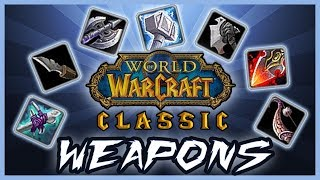 Download 7 Vanilla WoW Weapons with Glorious Past and Future - Classic WoW Video