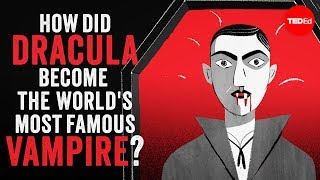 Download How did Dracula become the world's most famous vampire? - Stanley Stepanic Video