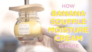 Download How Banana Soufflé Moisture Cream Is Made | Glow Recipe Video