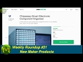 Download #097 Weekly Roundup #21 - New Maker Products Video