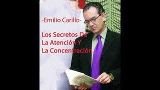 Download Emilio Carillo: Los Secretos De La Atención Y La Concentración #9 Video