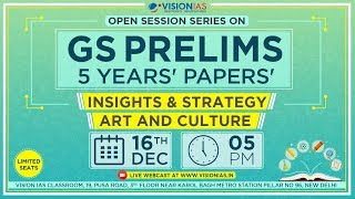 Download Open Session Series on GS Prelims 5 Years' Papers | Insight & Strategy | Art & Culture Video