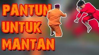 Download PANTUN UNTUK MANTAN Video