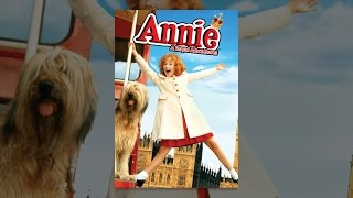 Download Annie: A Royal Adventure Video