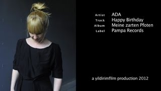 Download ADA - Happy Birthday ( Official Music Video 2012 ) Video