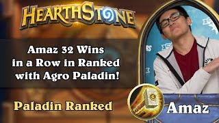 Download Amaz 32 Wins in a Row in Ranked with Aggro Paladin! Video