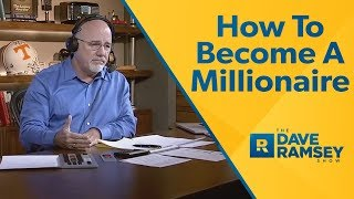 Download How To Become A Millionaire - Dave Ramsey Rant Video