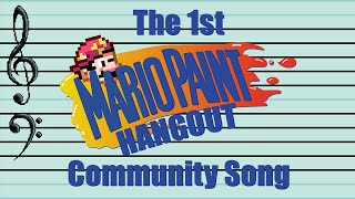 Download The First Original Mario Paint Hangout Community Song! Video