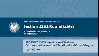 Download Seventh Triennial Section 1201 Rulemaking Hearings: Los Angeles, CA (April 24, 2018) - Prop. Class 1 Video