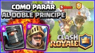 Download COMO PARAR EL DOBLE PRINCIPE - CLASH ROYALE A POR TODAS - Español - CoC Video