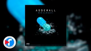 Download Adderall - MYM X Almighty Video