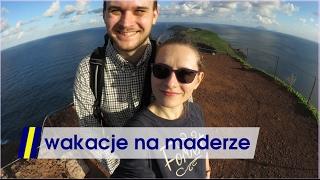 Download Wakacje na Maderze: co, jak i za ile? Video
