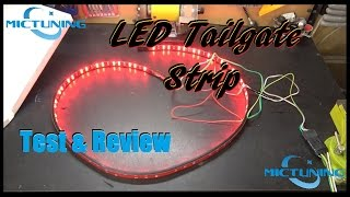 Download Mictuning 60″ LED Tailgate Light Strip Test & Review Video