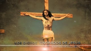 Download Los dichos ignorados de Jesús | Polémico Documental Video