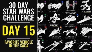 Download 30 Day Star Wars Challenge - DAY 15 - Favorite Vehicle in the Saga Video