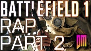 Download Battlefield 1 Rap Song Part 2| DEFMATCH ″Scatter Gun, Billy Club″ Video