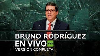 Download Cuba en la ONU: Discurso de Bruno Rodríguez en la 74a Asamblea General de la ONU 2019 Video