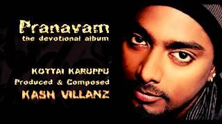 Download KOTTAI KARUPPU - Composed by Kash Villanz Video