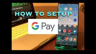 Download How To Setup The New Google Pay! Video