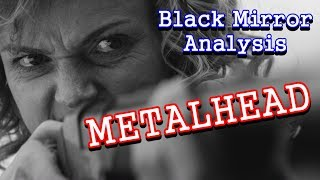 Download Black Mirror Analysis: Metalhead Video