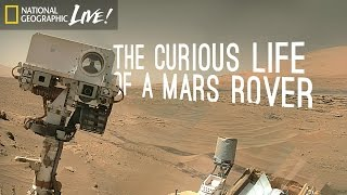 Download The Curious Life of a Mars Rover | Nat Geo Live Video