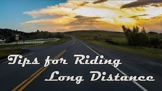 Download Tips for Riding Long Distance Video