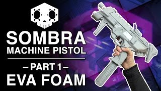 Download EVA Foam Build - Sombra Gun Replica - Part 1 Video