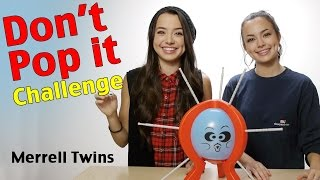 Download DON'T POP IT CHALLENGE - Merrell Twins Video