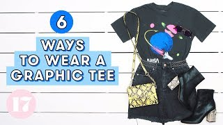 Download 6 Cute Ways to Wear a Graphic Tee | Style Lab Video