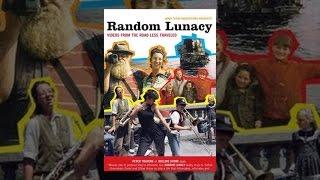 Download Random Lunacy Video