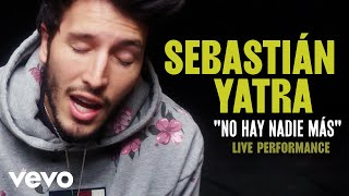 Download Sebastian Yatra - ″No Hay Nadie Mas″ Official Performance   Vevo Video