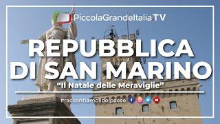 Download Repubblica di San Marino - Il Natale delle Meraviglie Video