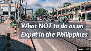 Download What NOT to do as an Expat in the Philippines Video