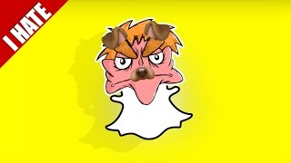 Download I HATE SNAPCHAT Video