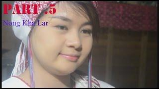 Download Poe Karen Movie Noung Kha La Paret (5) Video