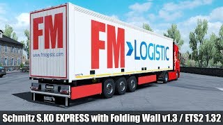 Download ✅ [ETS2 1.32 4K] Schmitz S.KO EXPRESS with Folding Wall v1.3 by obelinhio Video