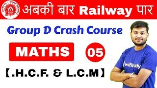 Download 11:00 AM - Group D Crash Course | Maths by Sahil Sir | Day #05 | H.C.F & L.C.M Video