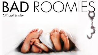 Download Bad Roomies (Trailer) Video