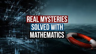 Download Real Mysteries That Were Solved With Mathematics Video