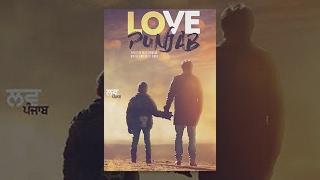 Download Love Punjab (HD) | Full Movie | Amrinder Gill | Sargun Mehta | Latest Punjabi Movies 2016 Video