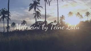 Download Meleseini by Teine Latu Video