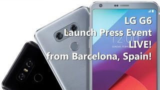 Download LG G6 Launch Press Event LIVE! Video