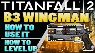 Download Titanfall 2 Wingman - Sidearms - Titanfall 2 Tips Video