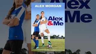 Download Alex & Me Video