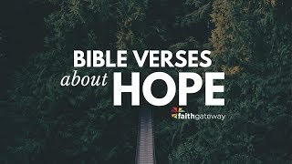 Download Bible Verses about Hope - Key Scriptures Video