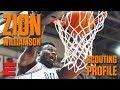 Download Zion Williamson preseason 2019 NBA draft scouting video | DraftExpress Video